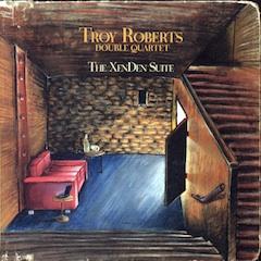 Troy Roberts Double Quartet
